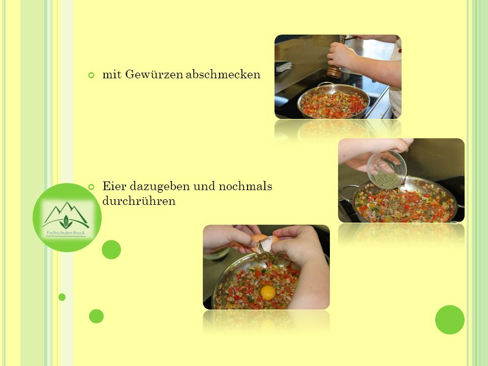 mit Gewürzen abschmecken Eier dazugeben und nochmals durchrühren