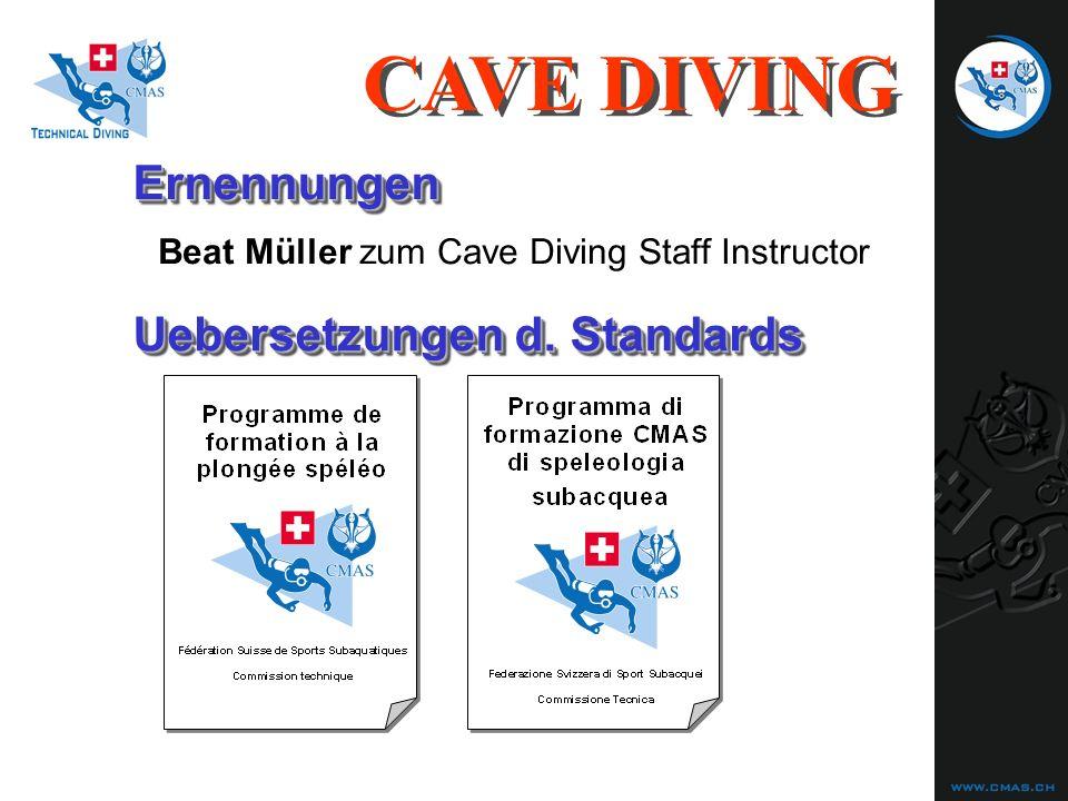 ErnennungenErnennungen CAVE DIVING Beat Müller zum Cave Diving Staff Instructor Uebersetzungen d.