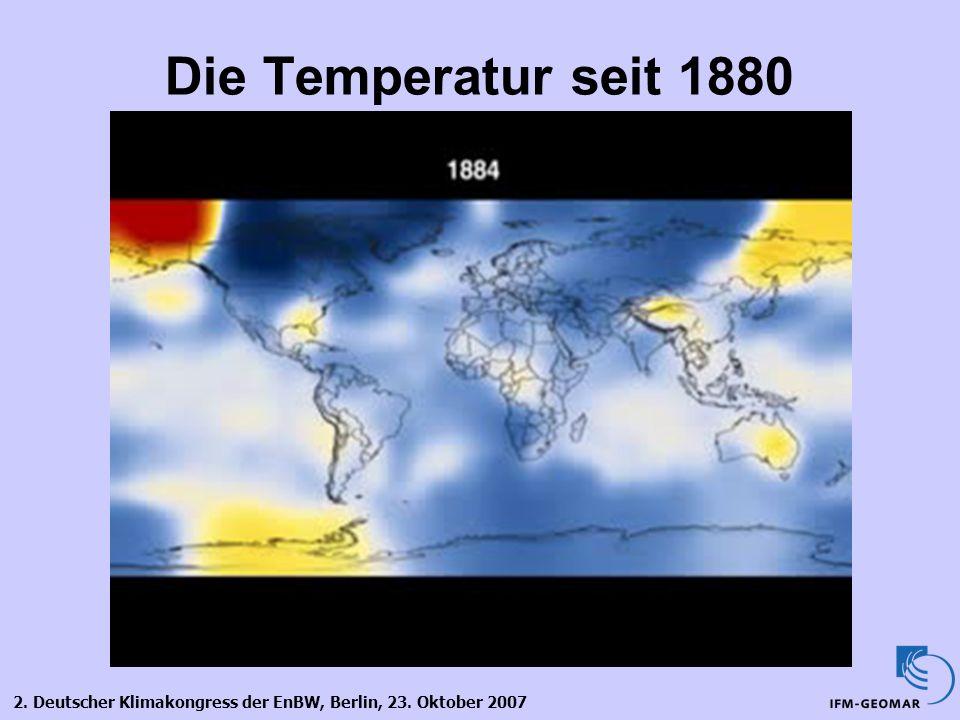 2. Deutscher Klimakongress der EnBW, Berlin, 23. Oktober 2007 Die Temperatur seit 1880