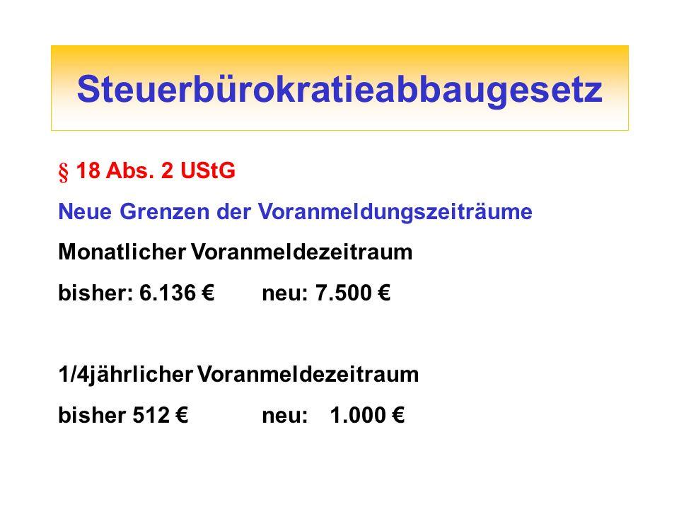 Steuerbürokratieabbaugesetz § 18 Abs.