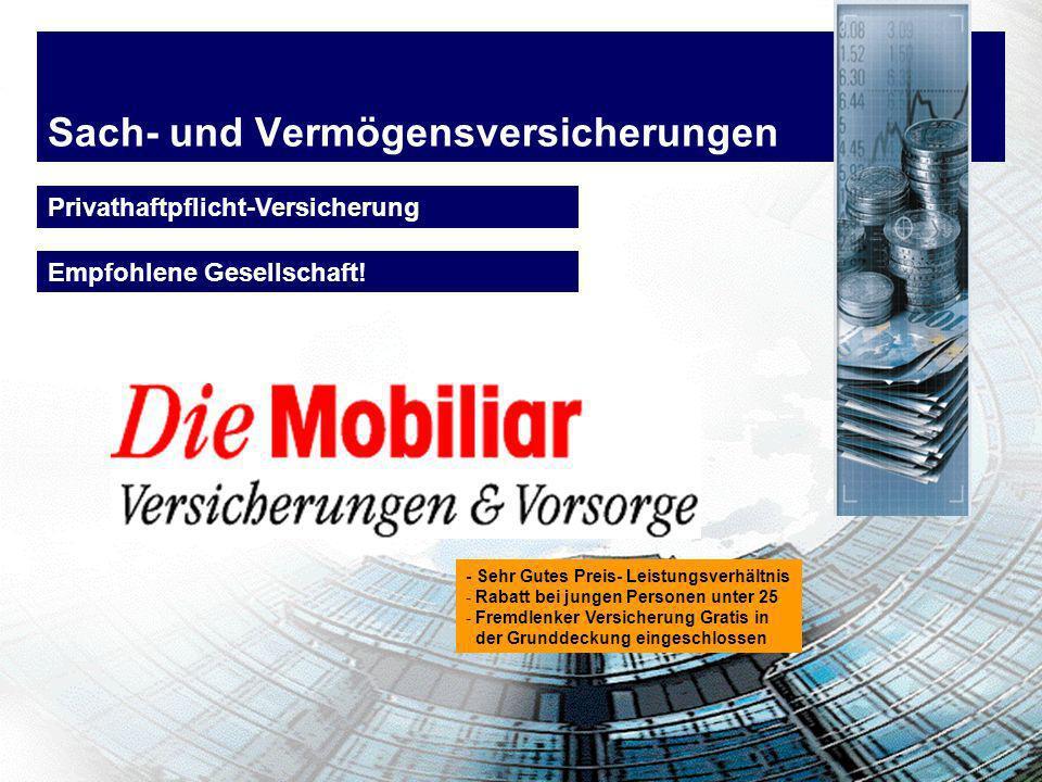Sach- und Vermögensversicherungen Privathaftpflicht-Versicherung Empfohlene Gesellschaft! - Sehr Gutes Preis- Leistungsverhältnis - Rabatt bei jungen
