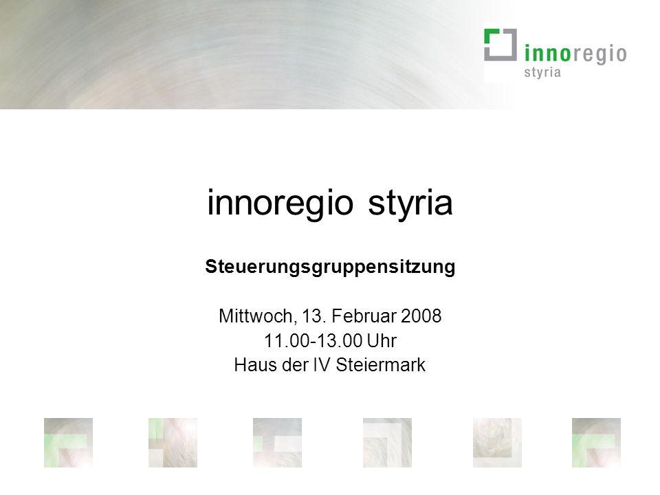 innoregio styria Steuerungsgruppensitzung Mittwoch, 13.