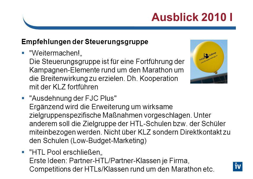 Ausblick 2010 I Empfehlungen der Steuerungsgruppe Weitermachen.