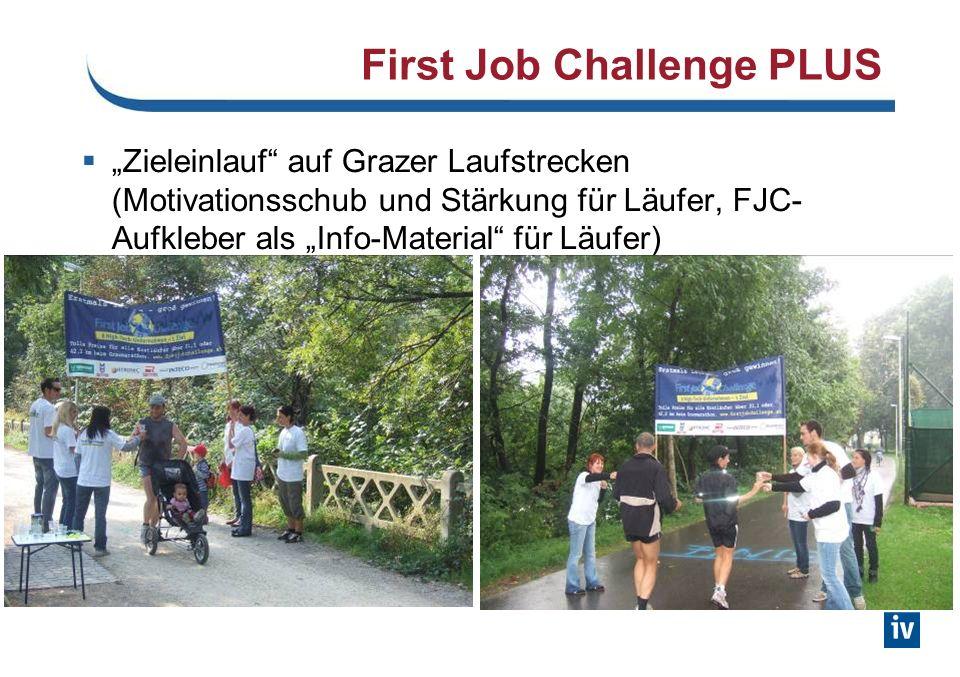 First Job Challenge PLUS Zieleinlauf auf Grazer Laufstrecken (Motivationsschub und Stärkung für Läufer, FJC- Aufkleber als Info-Material für Läufer)