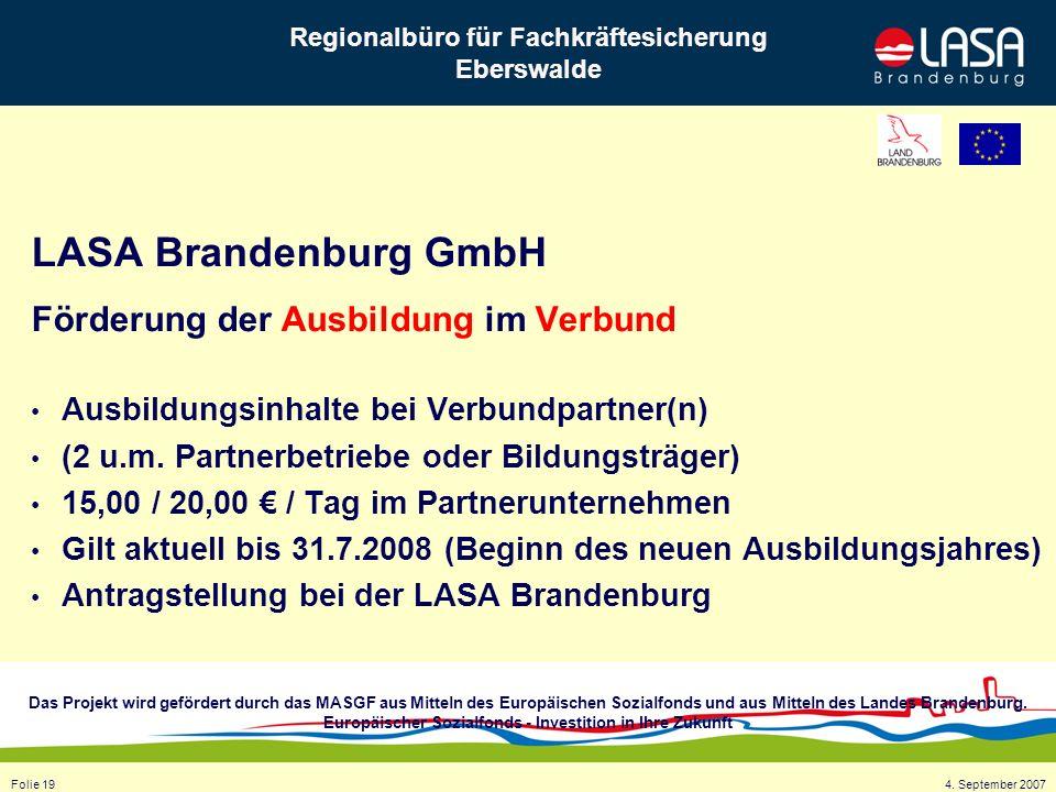 Das Projekt wird gefördert durch das MASGF aus Mitteln des Europäischen Sozialfonds und aus Mitteln des Landes Brandenburg.