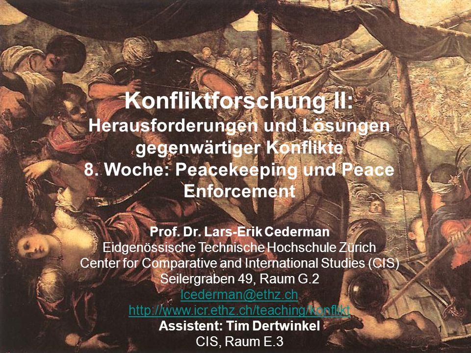 1 Konfliktforschung II: Herausforderungen und Lösungen gegenwärtiger Konflikte 8.