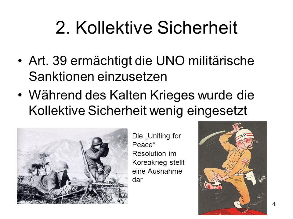 4 2. Kollektive Sicherheit Art.