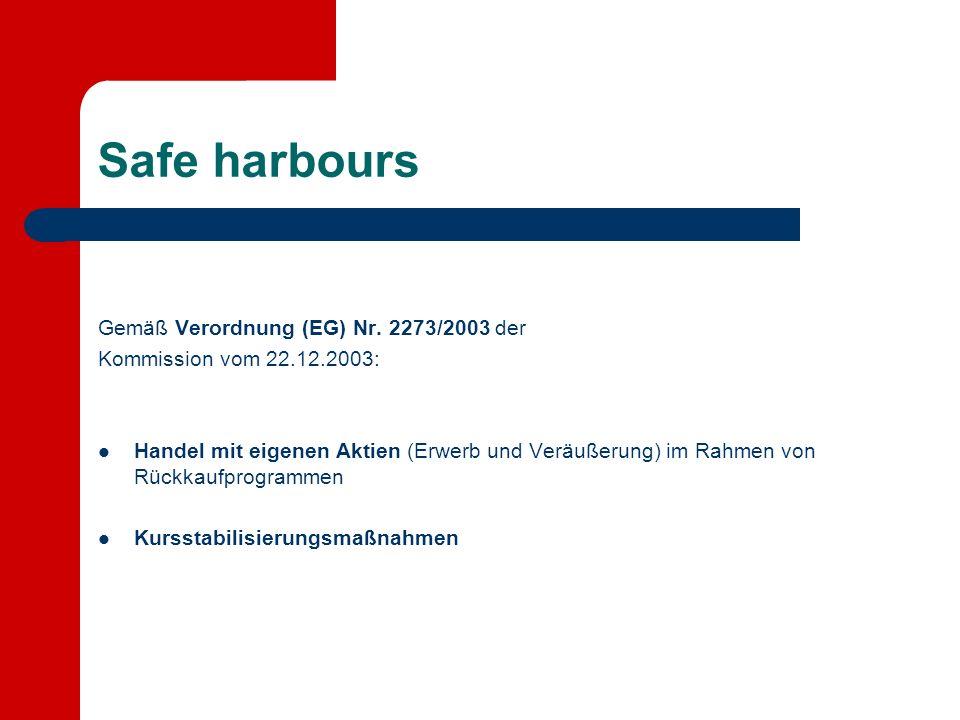 Safe harbours Gemäß Verordnung (EG) Nr.