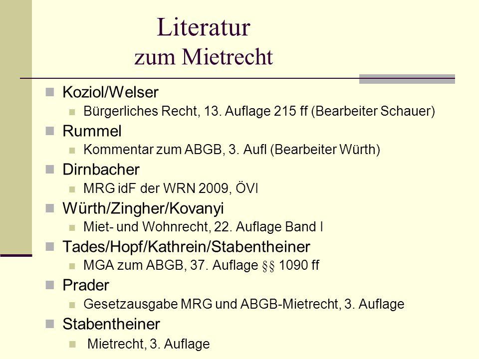Literatur zum Mietrecht Koziol/Welser Bürgerliches Recht, 13.
