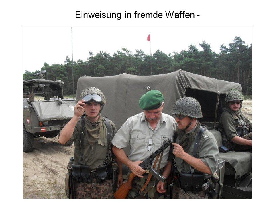 Einweisung in fremde Waffen -