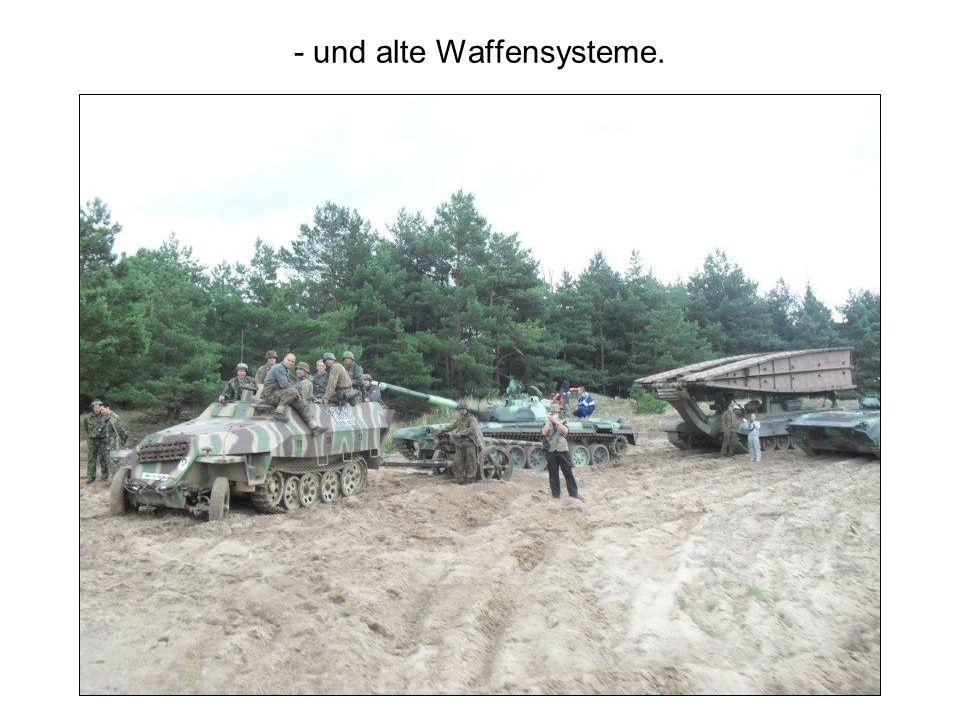 - und alte Waffensysteme.