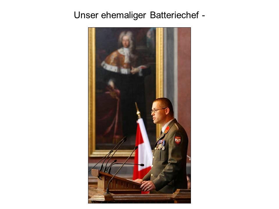 Unser ehemaliger Batteriechef -