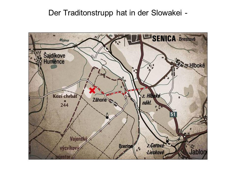 Der Traditonstrupp hat in der Slowakei -