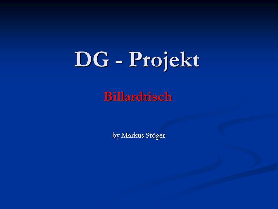 DG - Projekt Billardtisch by Markus Stöger by Markus Stöger