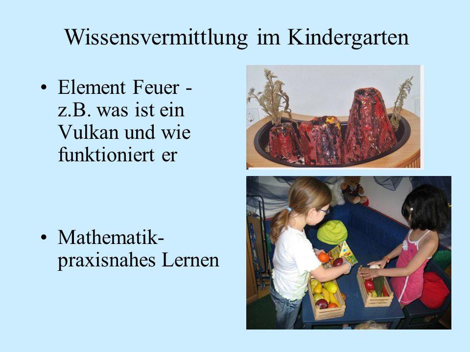 Element Feuer - z.B. was ist ein Vulkan und wie funktioniert er Mathematik- praxisnahes Lernen Wissensvermittlung im Kindergarten