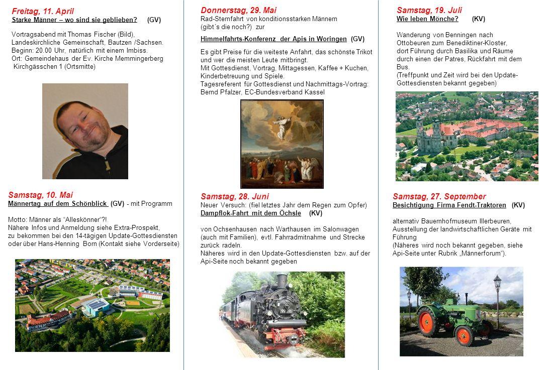 Freitag, 11. April Starke Männer – wo sind sie geblieben? (GV) Vortragsabend mit Thomas Fischer (Bild), Landeskirchliche Gemeinschaft, Bautzen /Sachse