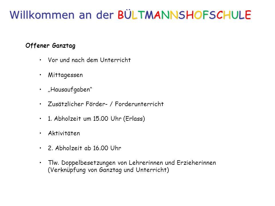 Offener Ganztag Vor und nach dem Unterricht Mittagessen Hausaufgaben Zusätzlicher Förder- / Forderunterricht 1.