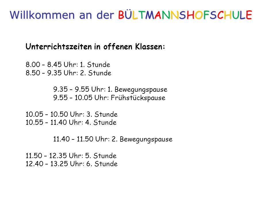 Unterrichtszeiten in offenen Klassen: 8.00 – 8.45 Uhr: 1.