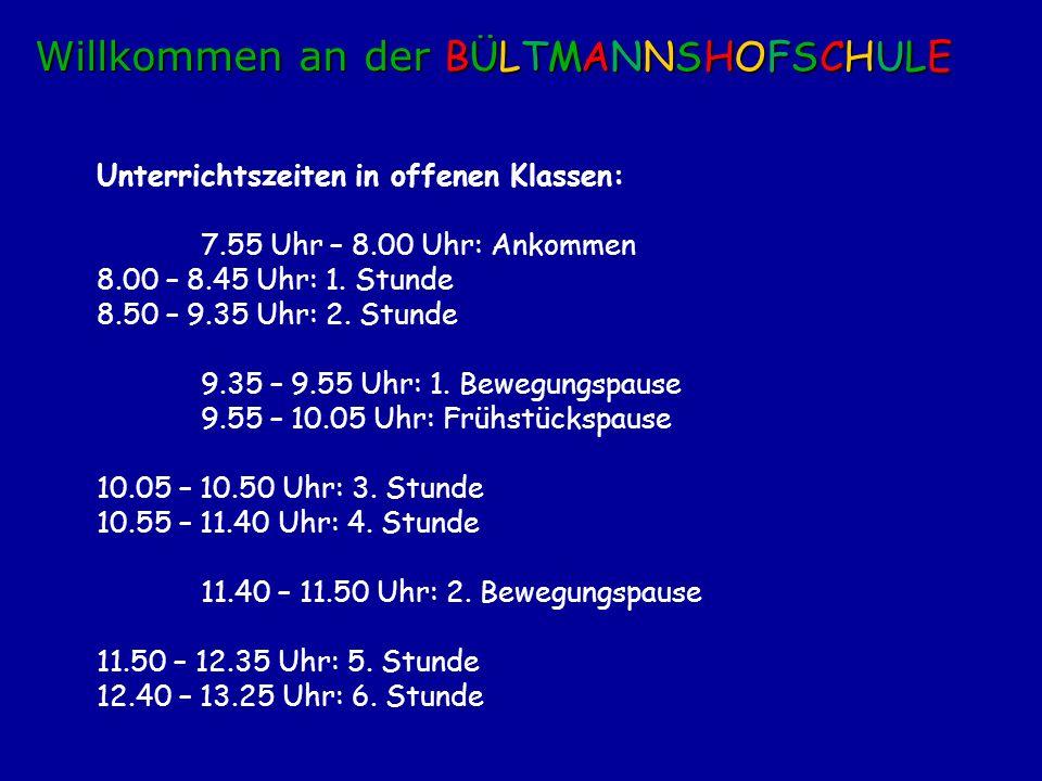 Unterrichtszeiten in offenen Klassen: 7.55 Uhr – 8.00 Uhr: Ankommen 8.00 – 8.45 Uhr: 1. Stunde 8.50 – 9.35 Uhr: 2. Stunde 9.35 – 9.55 Uhr: 1. Bewegung