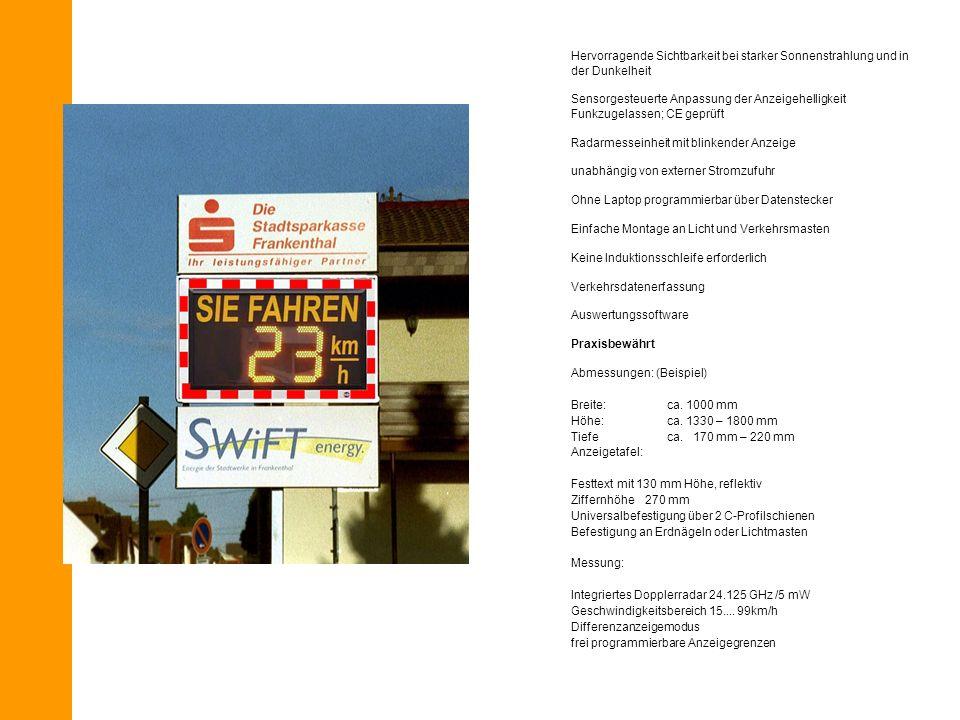 Hervorragende Sichtbarkeit bei starker Sonnenstrahlung und in der Dunkelheit Sensorgesteuerte Anpassung der Anzeigehelligkeit Funkzugelassen; CE geprü