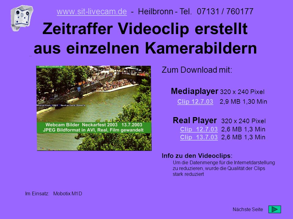 Klick .und ab ins Internet www.sit-livecam.dewww.sit-livecam.de - Heilbronn - Tel.
