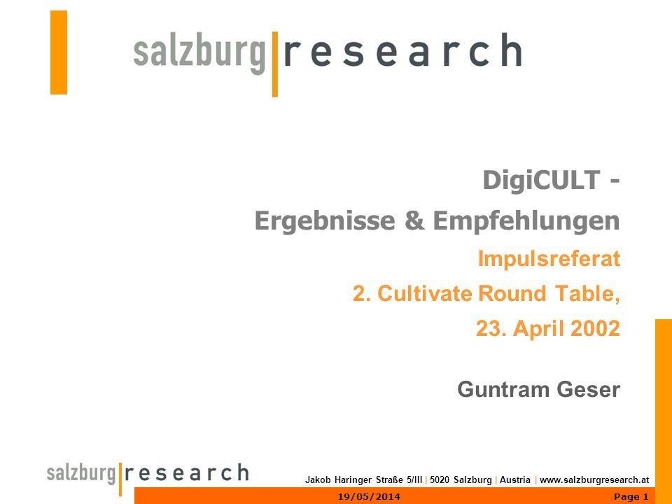 Page 119/05/2014 Jakob Haringer Straße 5/III | 5020 Salzburg | Austria | www.salzburgresearch.at DigiCULT - Ergebnisse & Empfehlungen Impulsreferat 2.
