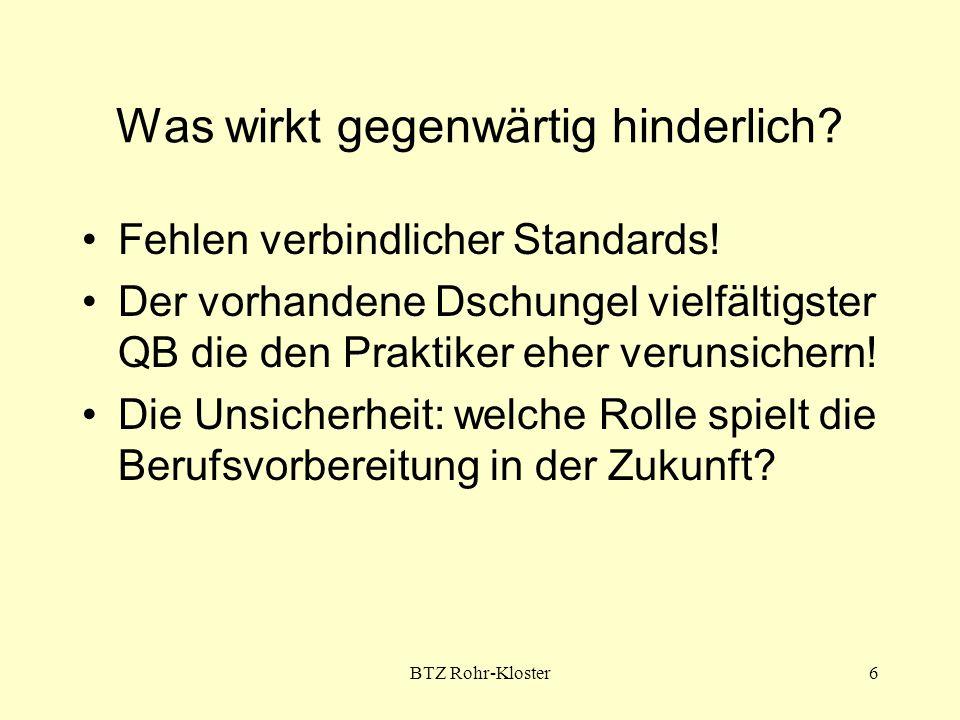 BTZ Rohr-Kloster7 Was wäre hilfreich.