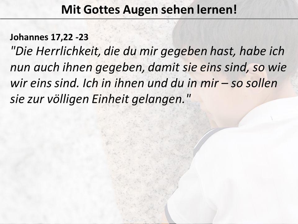 Johannes 17,22 -23