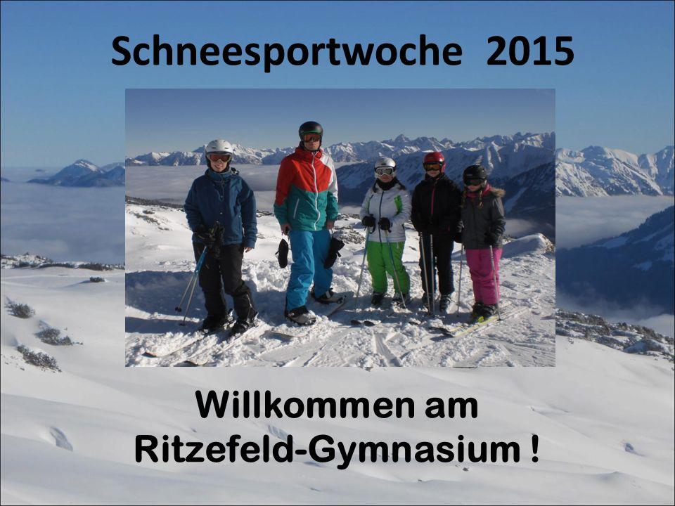 Willkommen am Ritzefeld-Gymnasium ! Schneesportwoche 2015
