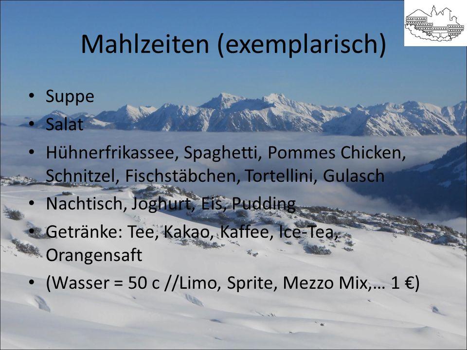 Mahlzeiten (exemplarisch) Suppe Salat Hühnerfrikassee, Spaghetti, Pommes Chicken, Schnitzel, Fischstäbchen, Tortellini, Gulasch Nachtisch, Joghurt, Ei
