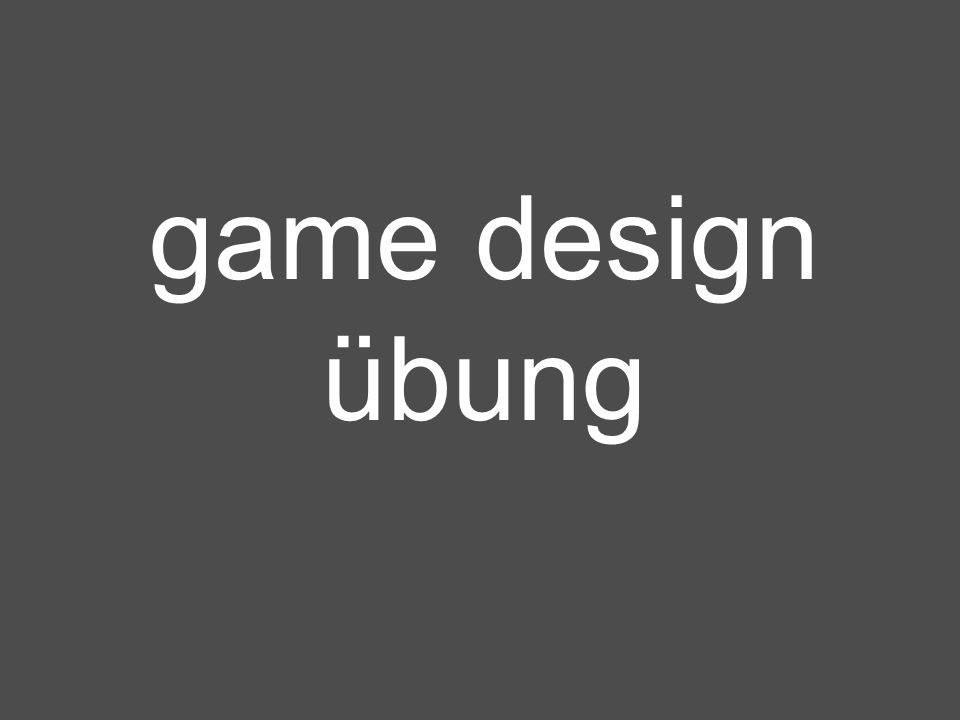 game design übung