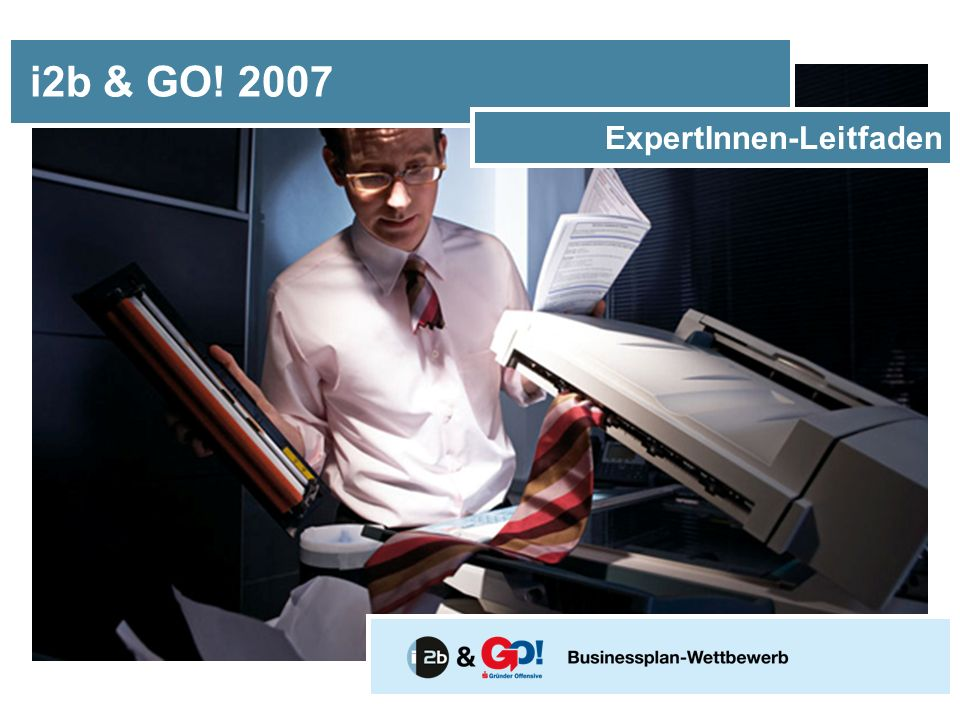 i2b & GO! 2007 ExpertInnen-Leitfaden