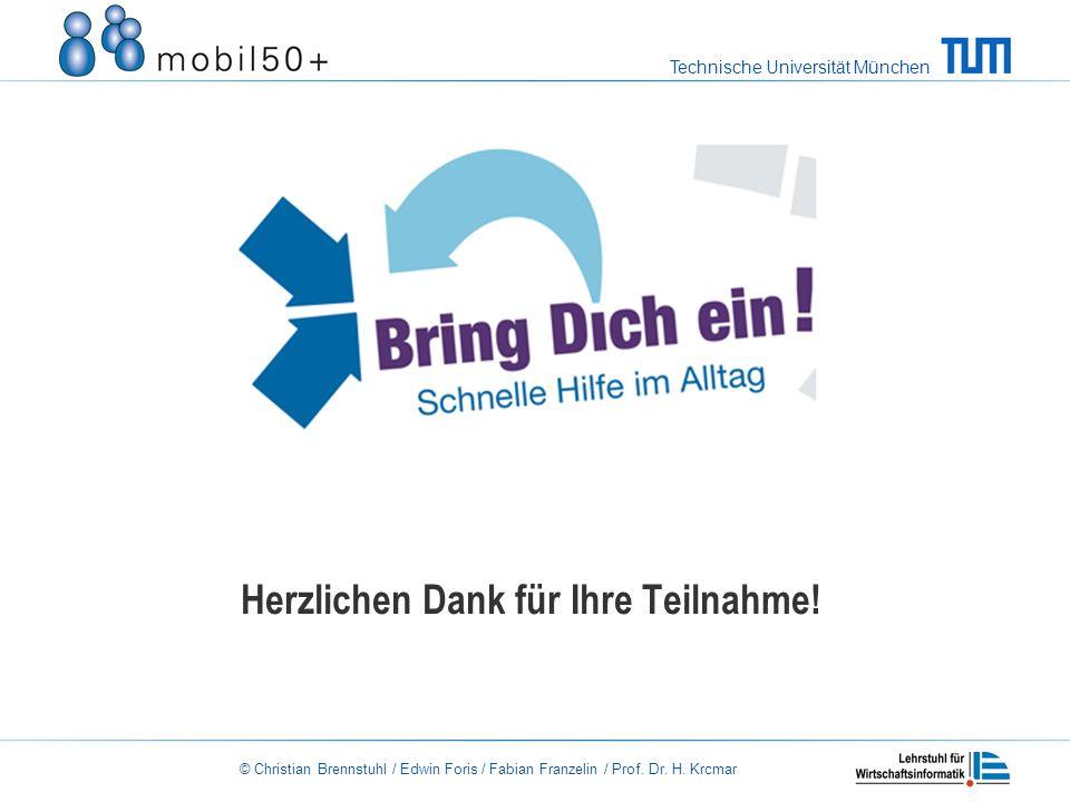 Technische Universität München © Christian Brennstuhl / Edwin Foris / Fabian Franzelin / Prof.