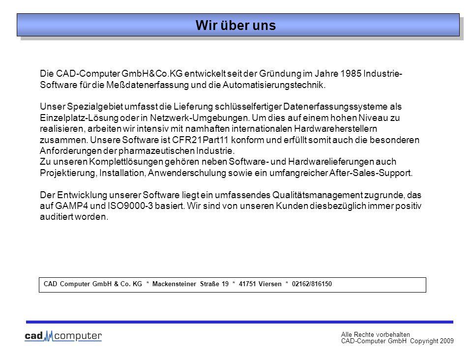 Alle Rechte vorbehalten CAD-Computer GmbH Copyright 2009 CAD Computer GmbH & Co.