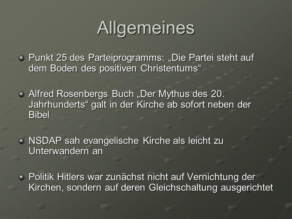 Deutsche Christen rassistische, antisemitische und am Führerprinzip orientierte Strömung im deutschen Protestantismus Ziel: Angleichen des Protestantismus an die Ideologie des Nationalsozialismus Deutsche Christen als fünfte Kolonne angesehen Versuch Kirche zu unterwandern und zu ihrem gefügigen Werkzeug zu machen