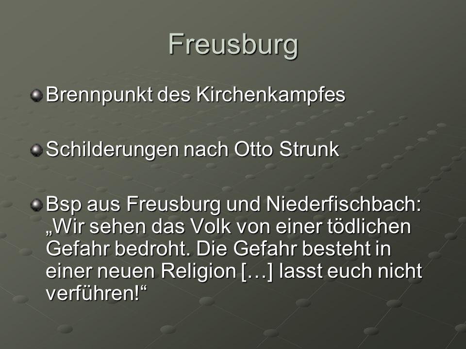 Freusburg Brennpunkt des Kirchenkampfes Schilderungen nach Otto Strunk Bsp aus Freusburg und Niederfischbach: Wir sehen das Volk von einer tödlichen G