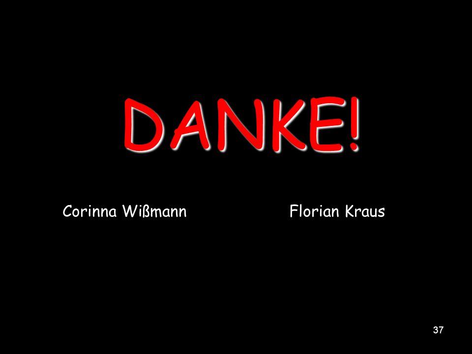 37 DANKE! Corinna WißmannFlorian Kraus