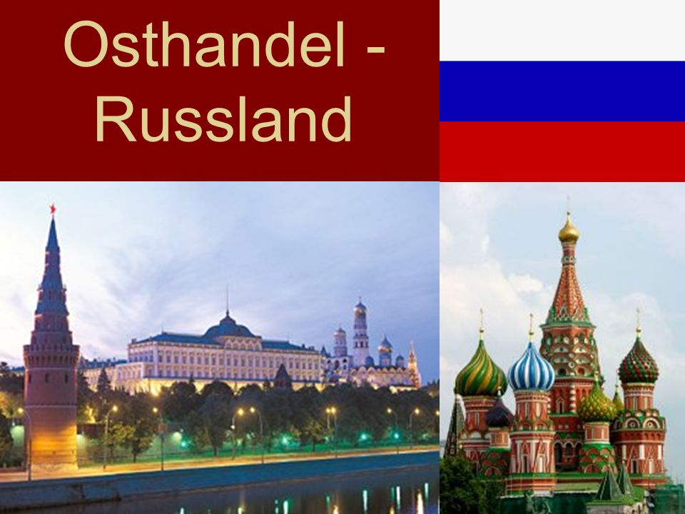 Osthandel - Russland