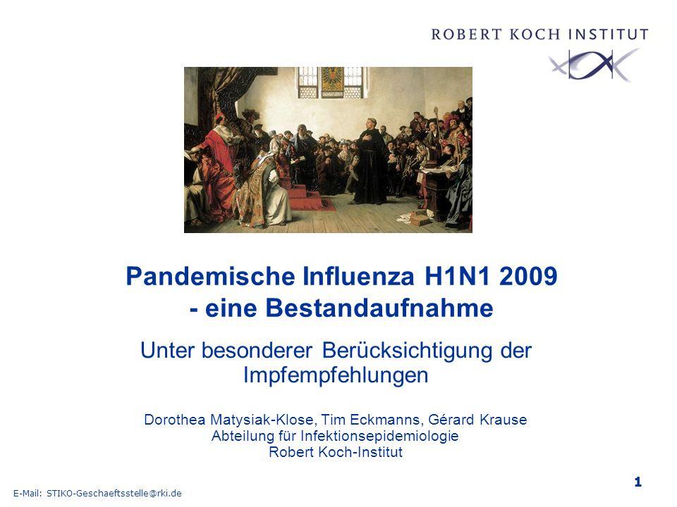2 __ 24 Überblick n Daten zur pandemischen Influenza (H1N1) 2009 in Deutschland und Europa n Entwicklung von Impfempfehlungen durch die STIKO n Umsetzung der Impfempfehlungen n Analyse