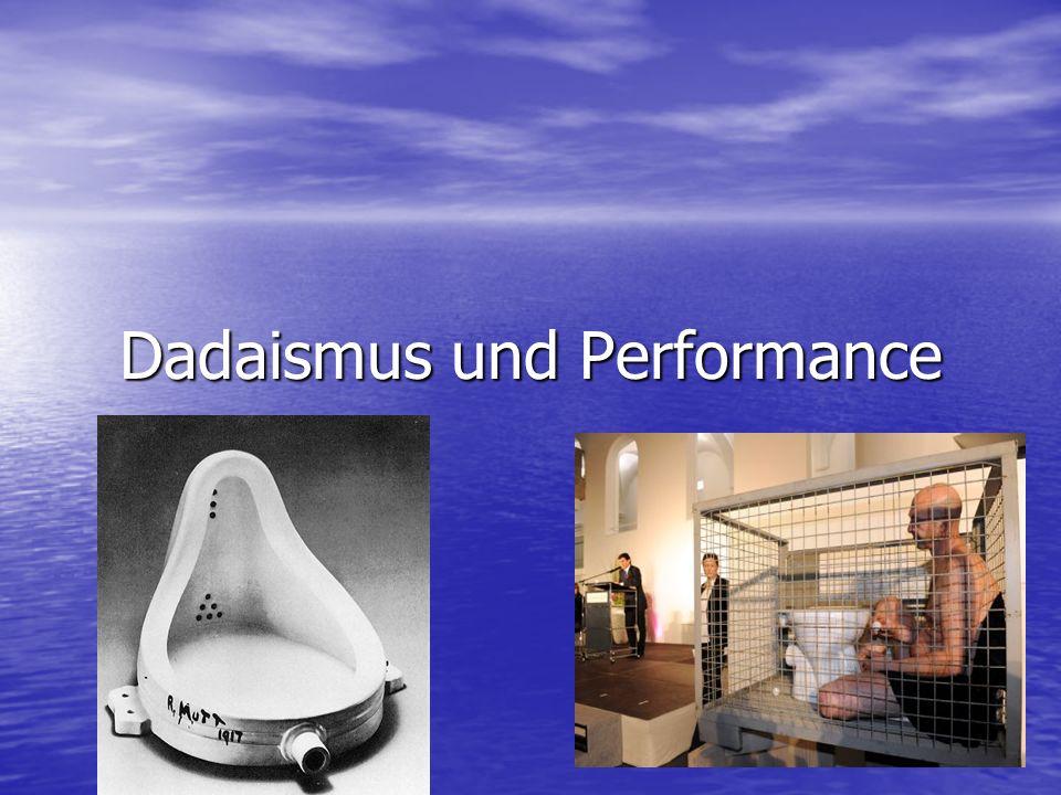 Dadaismus und Performance