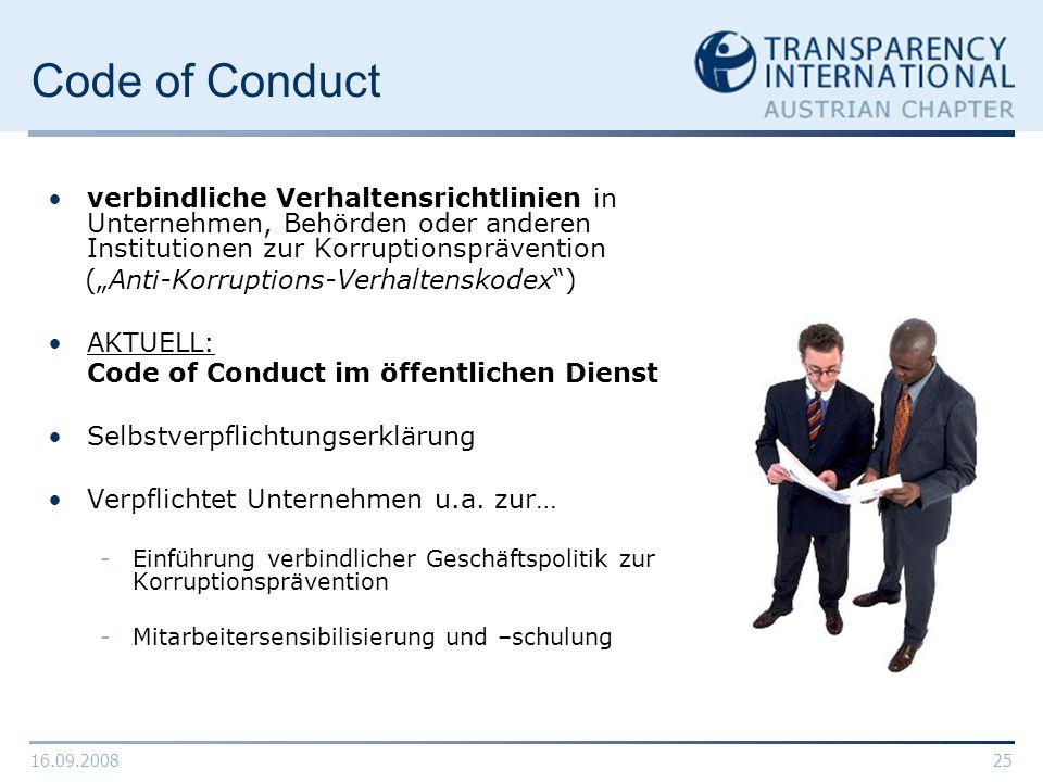 16.09.200825 Code of Conduct verbindliche Verhaltensrichtlinien in Unternehmen, Behörden oder anderen Institutionen zur Korruptionsprävention (Anti-Ko