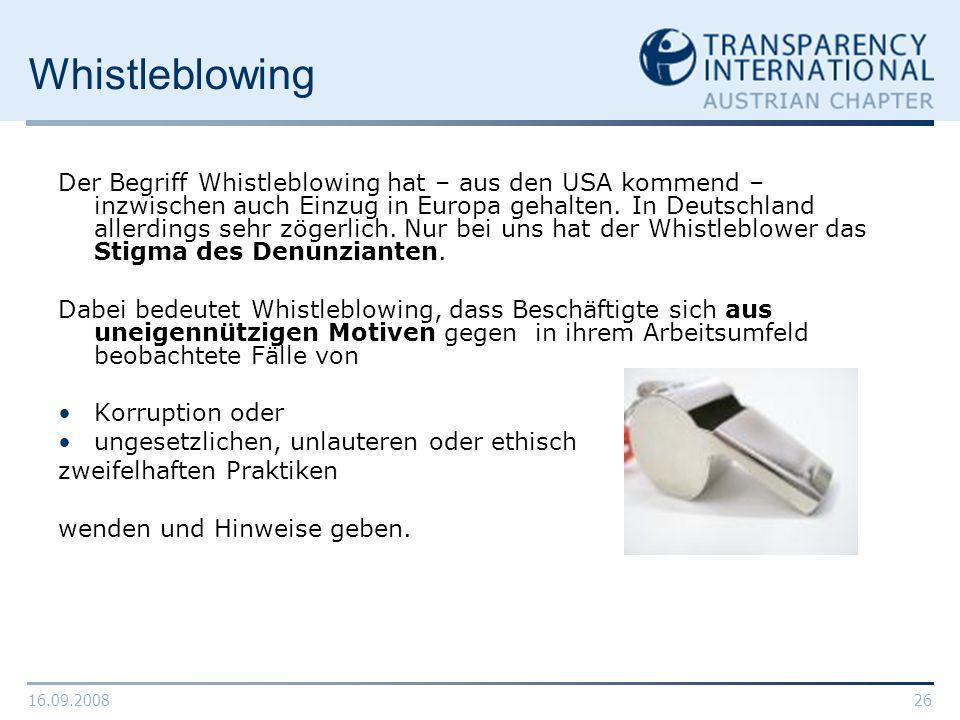 16.09.200826 Whistleblowing Der Begriff Whistleblowing hat – aus den USA kommend – inzwischen auch Einzug in Europa gehalten. In Deutschland allerding