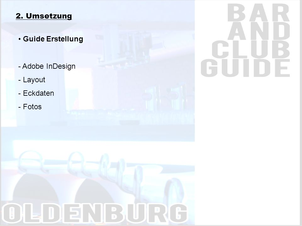2. Umsetzung Guide Erstellung - Adobe InDesign - Layout - Eckdaten - Fotos