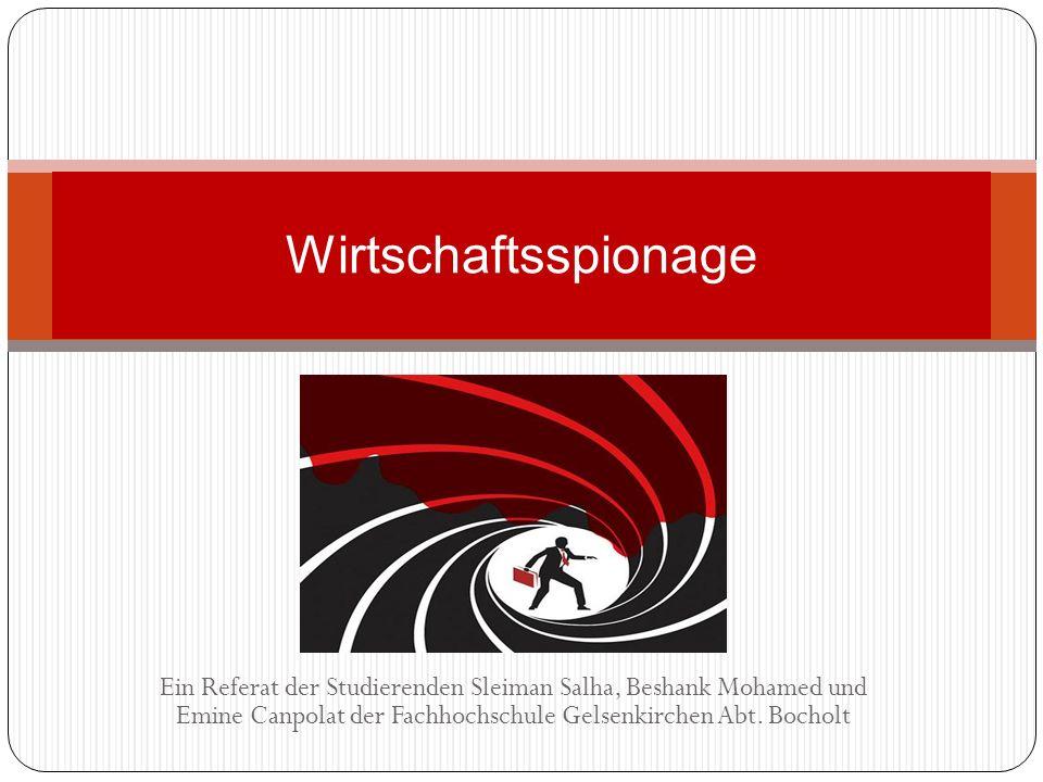 Quellenverzeichnis http://www.spiegel.de/netzwelt/web/0,1518,795749,00.html http://www.alarm.de/glossar/w/wirtschaftsspionage/index.ht ml http://de.wikipedia.org/wiki/Wirtschaftsspionage http://www.spiegel.de/wirtschaft/0,1518,625726,00.html http://scr.wfcdn.de/6788/Wirtschaftsspionage-Die-Ziele- 1320144434-0-11.jpg http://diepresse.com/home/wirtschaft/international/597706 /Wirtschaftsspionage-kostet-Deutschland-20-Mrd-Euro http://www.theage.com.au/ffximage/2008/03/01/svSPYBIG _wideweb__470x459,0.jpg http://www.merkur- online.de/bilder/2010/07/18/845112/1620132677- spion.9.jpg