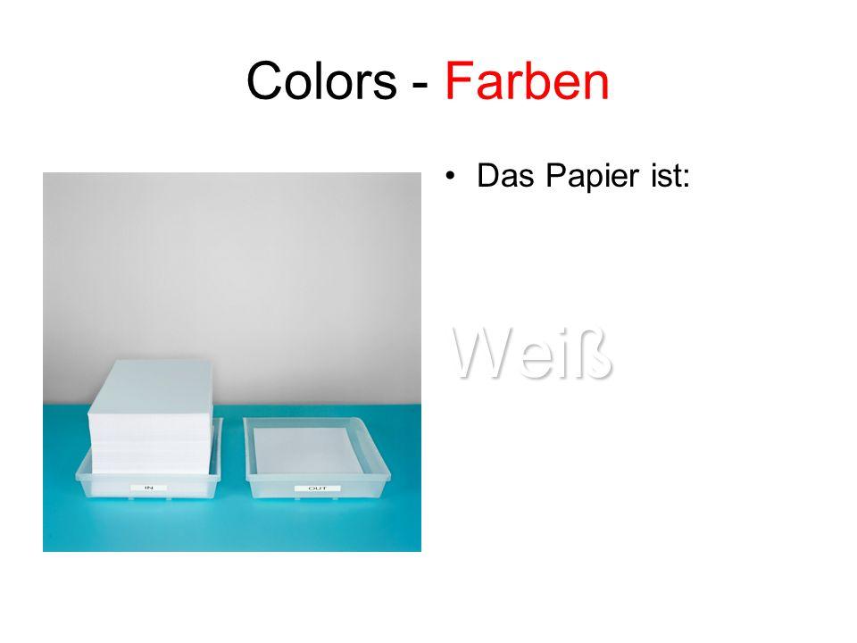 Colors - Farben Das Papier ist:Weiß