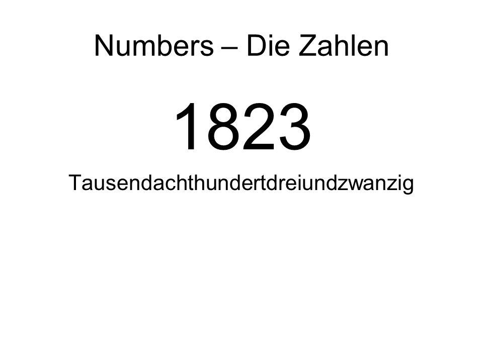Numbers – Die Zahlen 1823 Tausendachthundertdreiundzwanzig