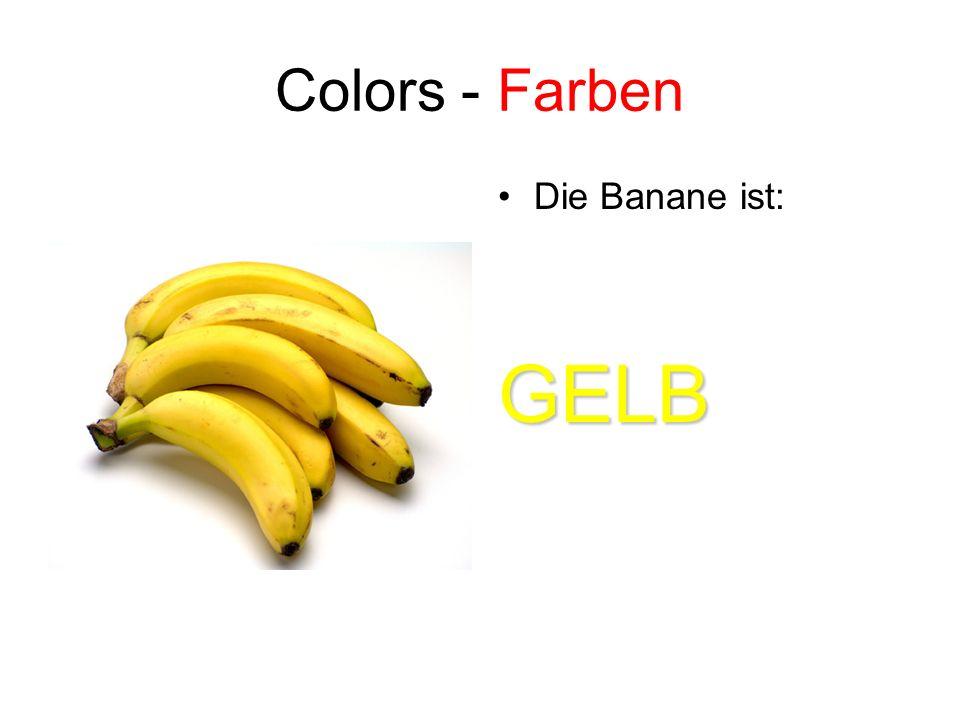 Colors - Farben Die Banane ist:GELB