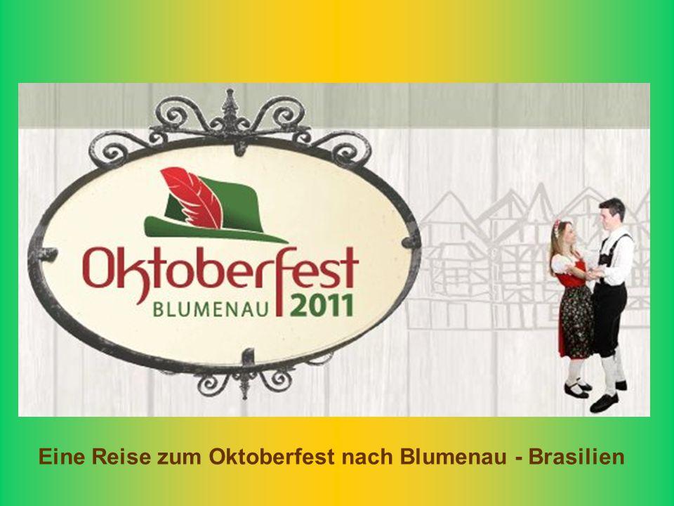 Eine Reise zum Oktoberfest nach Blumenau - Brasilien