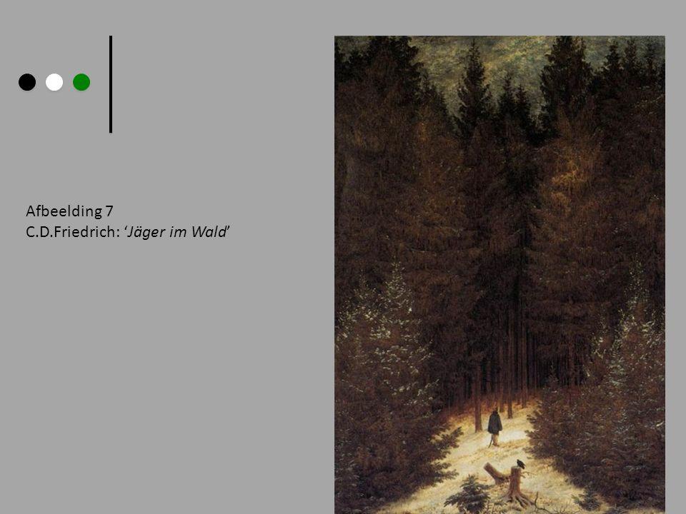Afbeelding 7 C.D.Friedrich: Jäger im Wald