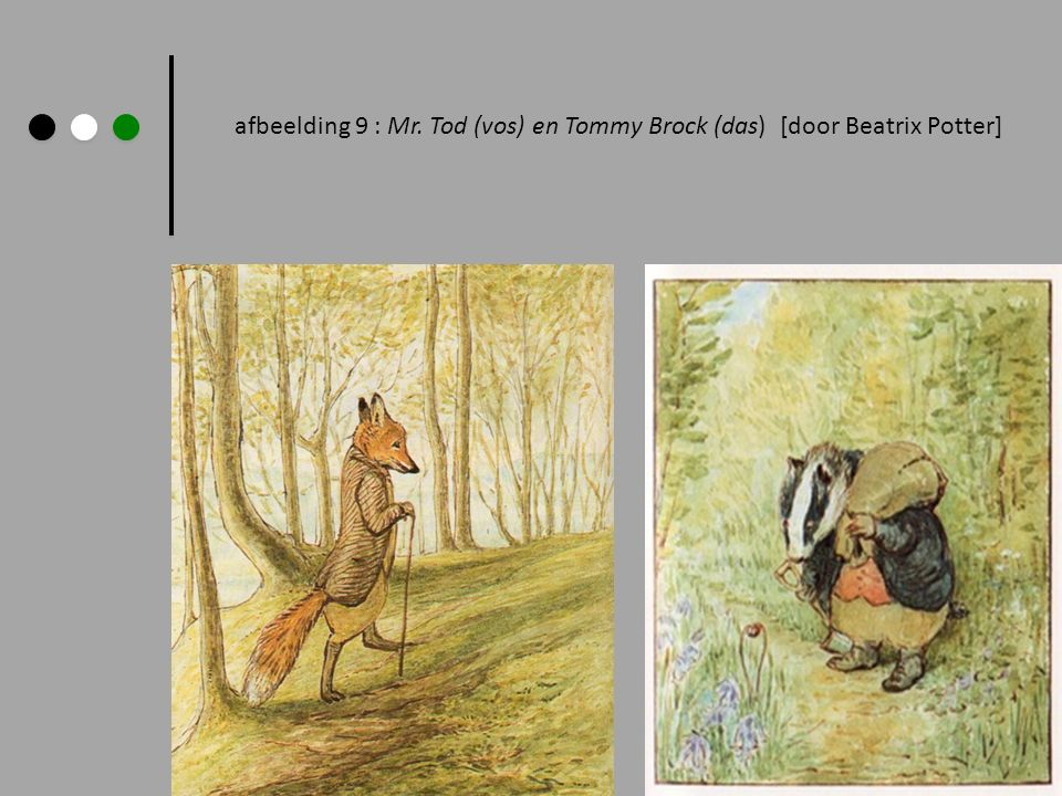 afbeelding 9 : Mr. Tod (vos) en Tommy Brock (das) [door Beatrix Potter]